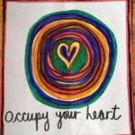 """Occupy your heart banners and stickers """"What fills your heart?"""""""